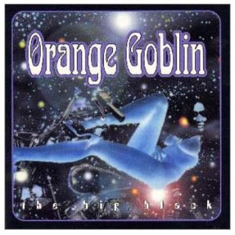 ORANGE GOBLIN BIG BLACK